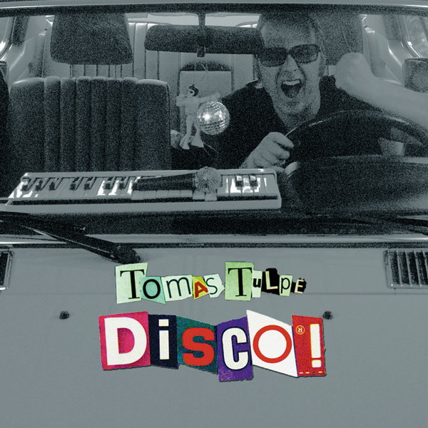 Tomas Tulpe - Download - Disco!