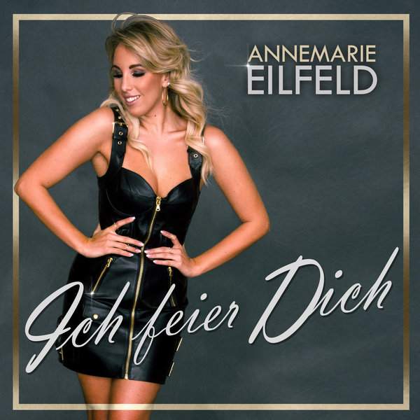 Annemarie Eilfeld  -  Download  -  Ich feier dich